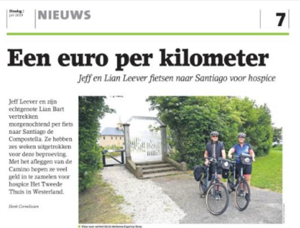 Een Euro per kilometer, Jeff Leever en Lian Bart naar Santiago voor Hospice Hollands Kroon, Het Tweede Huis.